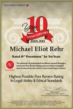 Michael E. Rehr Rated AV Preeminent for 10 years