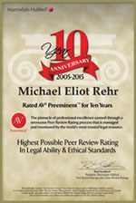 Michael E. Rehr Rated AV Preeminent for 10 years